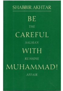 Be Careful with Muhammad