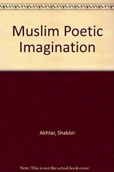 Muslim Poetic Imagination