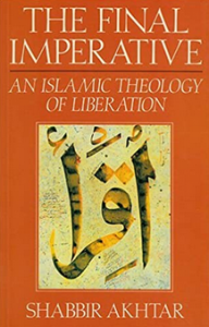 The Final Imperative an Islamic Theology of Liberation