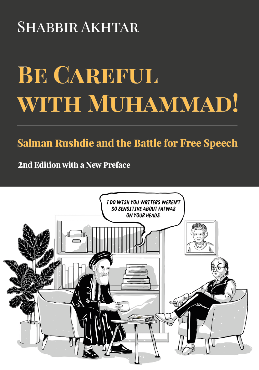Front cover of Be Careful with Muhammad! Salman Rushdie and the Battle for Free Speech
