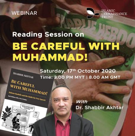 Reading Session Be Careful with Muhammad Shabbir Akhtar Webinar
